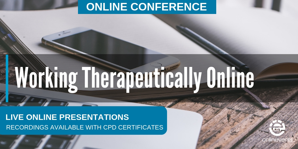 Working Therapeutically Online Conference 2018