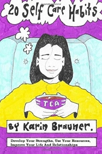 20 Self-Care Habits – Karin Brauner