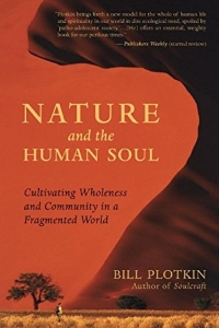 Nature and the Human Soul – Bill Plotkin