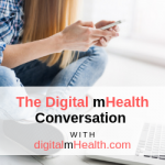 The Digital mHealth Conversation Series 2019