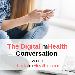 The Digital mHealth Conversation Series 2019