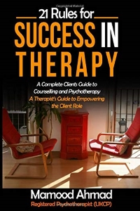 21 Rules for Success in Therapy – Mamood Ahmad