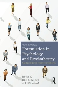 Formulation in Psychology and Psychotherapy – Lucy Johnstone & Rudi Dallos